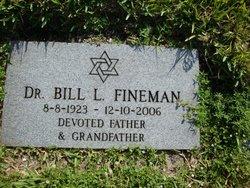 Dr Bill L Fineman