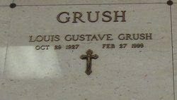 Dr Louis Gustave Grush