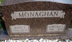 Edward A Monaghan