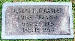 "Joseph H. ""Mike Gerard"" Gigandet"