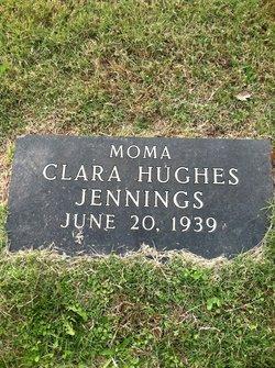 Clara <I>Hughes</I> Jennings