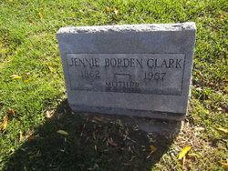 Jennie <I>Borden</I> Clark