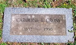 Caroline Louise <I>Wagner</I> Cross
