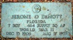 Jerome O. DeMott