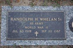 Randolph H Whelan, Sr