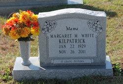 Margaret M. <I>White</I> Kilpatrick