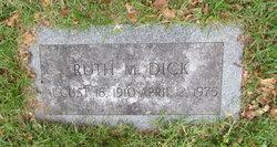 Ruth M Dick