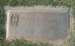 Patricia <I>Maloney</I> Eigenrauch