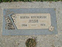 Bertha <I>Ketcherside</I> Jessie