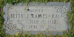 Betty J <I>Raines</I> Ray