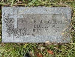 Claude M McQuaid