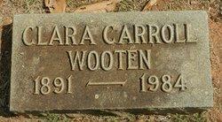 Clara <I>Carroll</I> Wooten