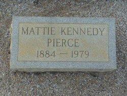 Mattie <I>Kennedy</I> Pierce
