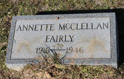 Annette <I>McClellan</I> Fairly