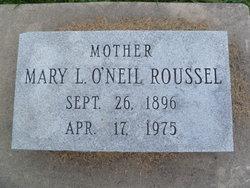 Mary L <I>O'Neil</I> Roussel