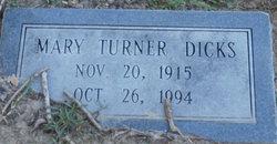 Mary <I>Turner</I> Dicks