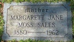 Margaret Jane <I>Moss</I> Sales