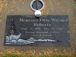 Montana Otis Wayne Roberts