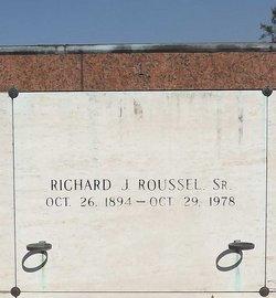 Richard J Roussel, Sr
