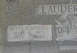 Betty R <I>Spruill</I> Lauderbaugh