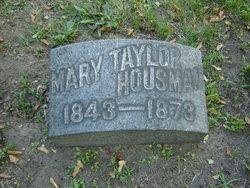Mary <I>Taylor</I> Housman