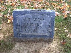 """Add """"Addie"""" <I>Adams</I> Howard"""
