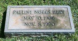 Pauline <I>Briggs</I> Huey