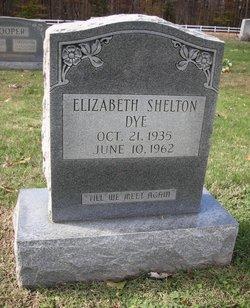 Elizabeth <I>Shelton</I> Dye