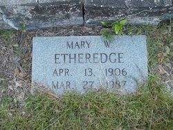 Mary W. Etheredge