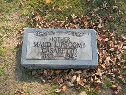 Maud <I>Lipscomb</I> Casaretto