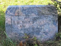 """Elgie M. """"Dutch"""" Rolston"""