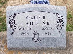 Charlie H. Ladd, Sr
