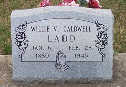 Willie V. <I>Caldwell</I> Ladd