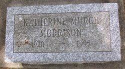 Katherine <I>Murch</I> Morrison