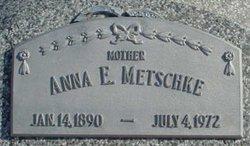 Anna E. <I>Dietrich</I> Metschke