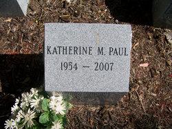 Katherine M Paul