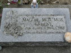 Maggie <I>Mox Mox</I> Greene