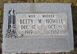 Betty M Howell