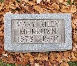 Mary E <I>Riley</I> McKeown
