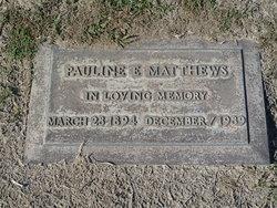 Pauline E. Matthews