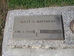 Betty <I>Baker</I> Matthews