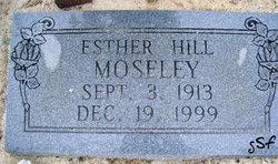 Esther <I>Hill</I> Moseley