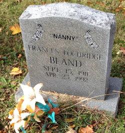 "Frances ""Nanny"" <I>Lochridge</I> Bland"