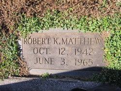 Robert K. Matthews