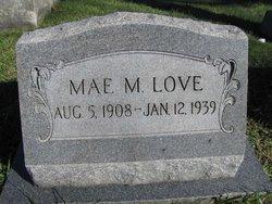 Mae M Love