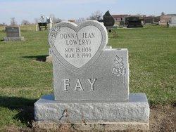 Donna Jean <I>Lowery</I> Fay