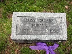 Daisy <I>Grubbs</I> Eubank