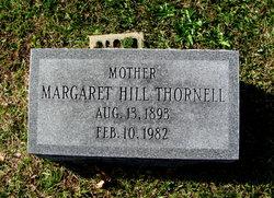 Margaret <I>Hill</I> Thornell