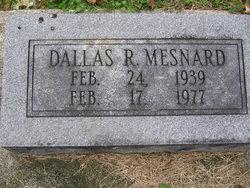 Dallas R. Mesnard