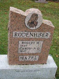 Carolyn D <I>Hazel</I> Rodenhiser